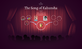 The Song of Kahunsha