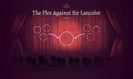 The Plot Against Sir Lancelot