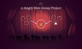 12 Angry Men Group Project