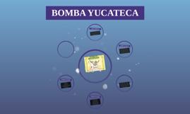 BOMBA YUCATECA