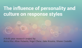 The influence of personality and culture on response styles