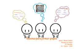 ¿Porqué formamos grupos?