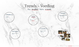 Trends - Voeding
