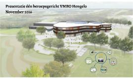 Presentatie één beroepsgericht VMBO Hengelo