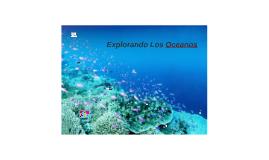 Copy of Explorando Los Oceanos