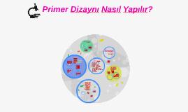 Copy of Primer Dizaynı Nasıl Yapılır?
