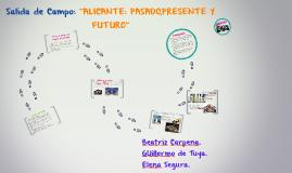 """Salida de Campo: """"ALICANTE: PASADO,PRESENTE Y FUTURO"""""""