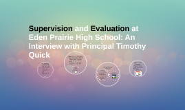 The Evaluation Process at Eden Prairie High School: An Inter