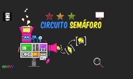 Copy of Copy of CIRCUITO SEMAFORO