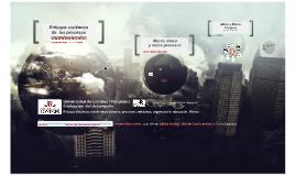 Visión sistémica, macro, meso y micro procesos
