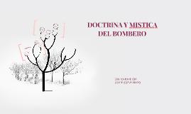 DOCTRINA Y MISTICA DEL BOMBERO