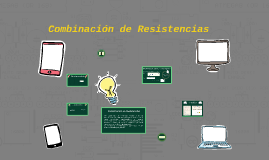 Copy of Combinación de Resistencias