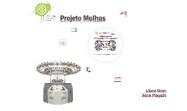 Copy of projeto malhas