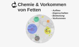 Chemie & Vorkommen von Fetten