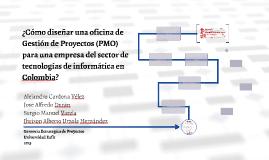 Copy of ¿Cómo diseñar una oficina de Gestión de Proyectos (PMO) para