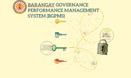Copy of BARANGAY GOVERNANCE PERFORMANCE MANAGEMENT SYSTEM (BGPMS