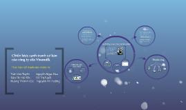 Copy of Chiến lược cạnh tranh cơ bản của Vinamilk