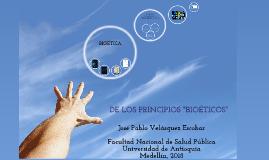 """LA PRINCIPIALÍSTICA """"BIOÉTICA"""" NORTEAMERICANA Y ALGUNOS REFERENTES EN COLOMBIA"""