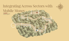 Integrating Across Sectors with Mobile Money