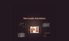 New Leader Asimilation