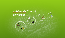 Anishinaabe Culture & Spirituality