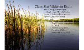 Class Six: Midterm Exam
