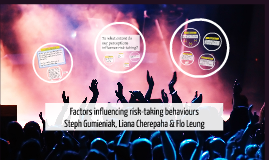 Factors influencing risk-taking behaviours