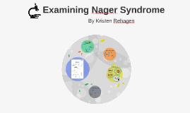 Examining Nager Syndrome