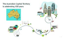 The Australian Capital Territory is celebrating 100 years