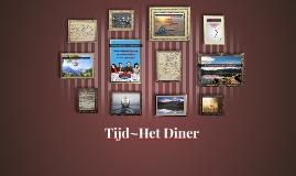 Tijd in Het Diner