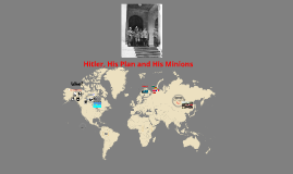 Hitler, His Plan and His Minions