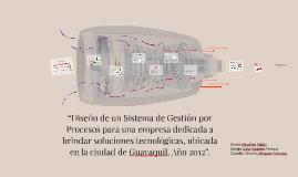 """""""Diseño de un Sistema de Gestión por Procesos para una empre"""