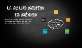 LA SALUD MENTAL EN MEXICO