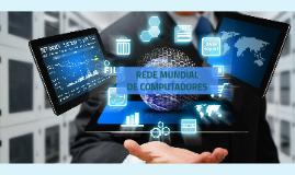 Copy of rede mundial de computadores agro 2015