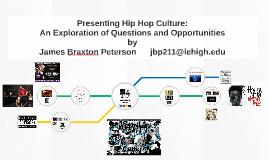 Presenting Hip Hop Culture: