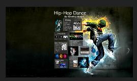 Hip-Hop Dance by Bia Ha on Prezi