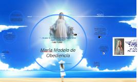 María modelo de obediencia