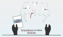 PENGURUSAN SUMBER MANUSIA
