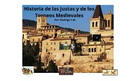 Copy of La Historia de las Justas y de los Torneos Medievales