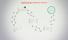 Copy of Justificacion interna y externa