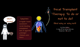 Fecal Transplant Therapy