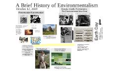 A Brief History of Environmentalism