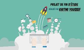 Copy of Projet fin d'étude youssef khitmi