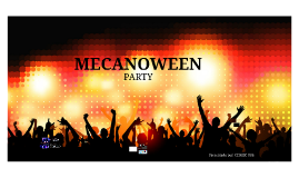 Mecanoween Party