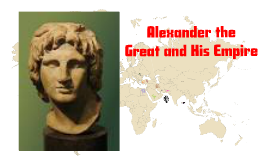 Copy of ch. 30 Alexander the Great
