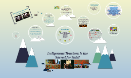 Indigenous Tourism; Is the