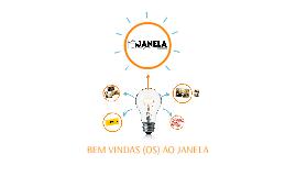 BEM VINDAS (OS) AO JANELA