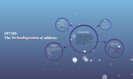 SP7509 Technologisation of Athletes