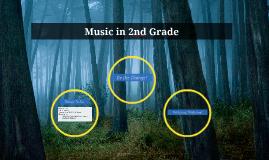 Music in 2nd Grade