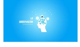 La observación: El arte de crear historias